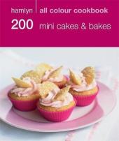 200 Mini Cakes & Bakes - фото обкладинки книги