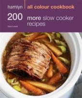 200 More Slow Cooker Recipes - фото обкладинки книги