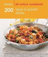 200 Tapas & Spanish Dishes - фото обкладинки книги
