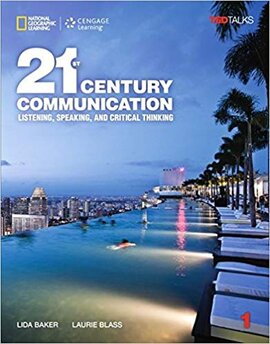 21st Century Communication 1: Listening, Speaking and Critical Thinking - фото книги