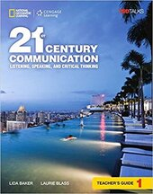 21st Century Communication 1: Listening, Speaking and Critical Thinking: Teacher's Guide - фото обкладинки книги