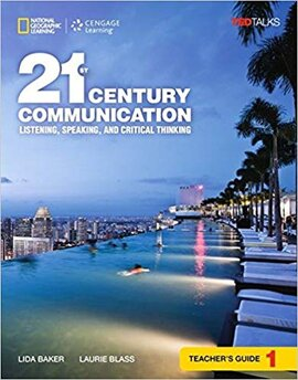 21st Century Communication 1: Listening, Speaking and Critical Thinking: Teacher's Guide - фото книги