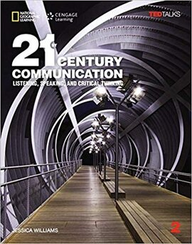 21st Century Communication 2: Listening, Speaking and Critical Thinking (Standalone Book) - фото книги