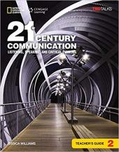 21st Century Communication 2: Listening, Speaking and Critical Thinking: Teacher's Guide - фото обкладинки книги