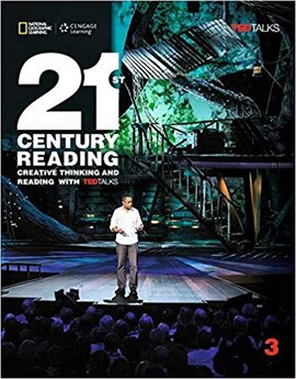 21st Century Reading 3: Creative Thinking and Reading with TED Talks - фото книги