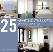25 Apartments and Lofts Under 1000 Square Feet - фото обкладинки книги