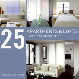 25 Apartments and Lofts Under 1000 Square Feet - фото книги