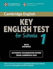 Cambridge KET for Schools 1 Student's Book with Answers. Official Examination Papers from University of Cambridge ESOL Examinations - фото обкладинки книги