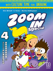 Zoom in special 4. Student's Book & Workbook with CD-ROM and Culture Time for Ukraine (підручник+роб.зошит+аудіодиск+українознавчий матеріал) - фото обкладинки книги