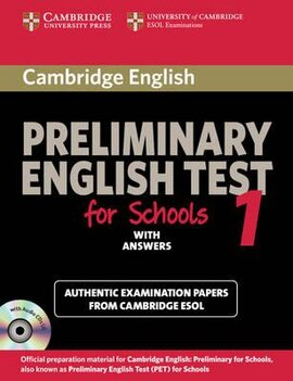 Cambridge Preliminary English Test for Schools 1. Self-study Pack: Student's Book with Answers with Audio CDs (підручник + відп. + диски) - фото книги