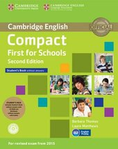Compact First for Schools 2nd Edition. Student's Pack (Student's Book without Answers+CD-ROM, Workbook without Answers+Audio) - фото обкладинки книги