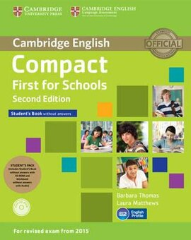 Compact First for Schools 2nd Edition. Student's Pack (Student's Book without Answers+CD-ROM, Workbook without Answers+Audio) - фото книги