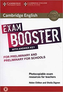 Cambridge English Exam Booster for Preliminary and Preliminary for Schools with Answer Key with Audio: Photocopiable Exam Resources for Teachers - фото книги