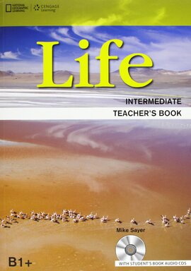 National Geographic Learn Cengage Learning Life Intermediate Teacher's Book B1+ Mike Sayer  with Student's Book Audio CD's - фото книги