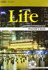 National Geographic Learn Cengage Learning Life Upper-Intermediate Teacher's Book B2 David A. Hill with Student's Book Audio CDs - фото обкладинки книги