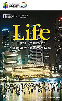 National Geographic Learn Cengage Learning Life Upper-Intermediate ExamView Assessment Suite B2 Katerina Mestheneou - фото книги