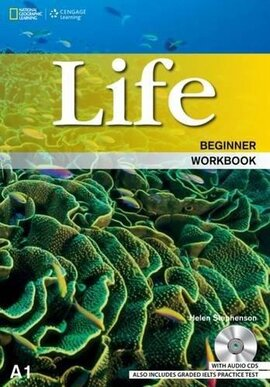 National Geographic Learn Cengage Learning Life Beginner Workbook A1 Helen Stephenson with Audio CD's also includes Graded IELTS Practice Test - фото книги