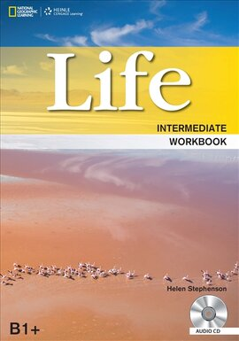National Geographic Learn Cengage Learning Life Intermediate Workbook B1+ Helen Stephenson with Audio CD's also includes Graded IELTS Practice Test - фото книги