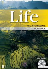 National Geographic Learn Cengage Learning Life Pre-Intermediate Workbook B1 John Hughes with Audio CDs also includes Graded IELTS Practice Test - фото обкладинки книги