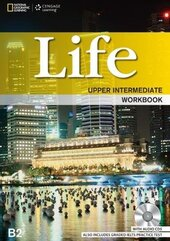 National Geographic Learn Cengage Learning Life Upper-Intermediate Workbook B2 with Audio CDs also includes Graded IELTS Practice Test - фото обкладинки книги