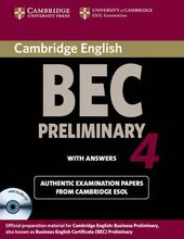 BEC Practice Tests: Cambridge BEC 4 Preliminary Self-study Pack (Student's Book with answers and Audio CD): Examination Papers from University of Cambridge ESOL Examinations - фото обкладинки книги