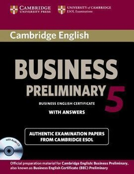 BEC Practice Tests: Cambridge English Business 5 Preliminary Self-study Pack (Student's Book with Answers and Audio CD) - фото книги