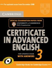 Cambridge Certificate in Advanced English 3 for Updated Exam Self-study Pack (Student's Book with answers and Audio CDs (2)) : Examination Papers from University of Cambridge ESOL Examinations - фото обкладинки книги