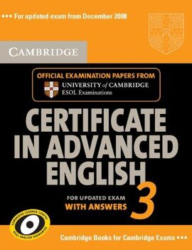 Cambridge Certificate in Advanced English 3 for Updated Exam Self-study Pack (Student's Book with answers and Audio CDs (2)) : Examination Papers from University of Cambridge ESOL Examinations - фото книги