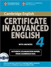 Cambridge Certificate in Advanced English 4 for Updated Exam Self-study Pack (Student's Book with answers and Audio CDs (2)) : Official Examination Papers from University of Cambridge ESOL Examination - фото обкладинки книги