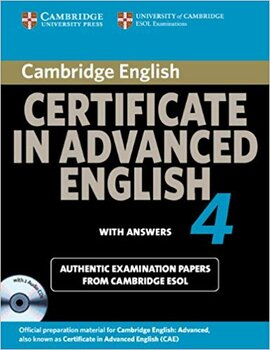 Cambridge Certificate in Advanced English 4 for Updated Exam Self-study Pack (Student's Book with answers and Audio CDs (2)) : Official Examination Papers from University of Cambridge ESOL Examination - фото книги