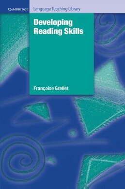Cambridge Language Teaching Library: Developing Reading Skills: A Practical Guide to Reading Comprehension Exercises - фото книги