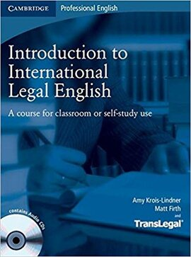 Introduction to International Legal English Student's Book with Audio CDs (2): A Course for Classroom or Self-Study Use - фото книги