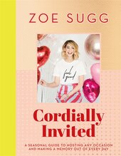 Cordially Invited: A seasonal guide to celebrations and hosting, perfect for festive planning, crafting and baking in the run up to Christmas! - фото обкладинки книги