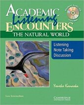 Academic Listening Encounters: The Natural World, Low Intermediate Student's Book with Audio CD : Listening, Note Taking, and Discussion - фото обкладинки книги