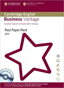 Past Paper Pack for Cambridge English Business Vantage 2011 Exam Papers and Teacher's Booklet with Audio CD : Past Paper Pack, 2011 Exam Papers - фото книги