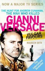 Vulgar Favours : The book behind the Emmy Award winning American Crime Story' about the man who murdered Gianni Versace - фото обкладинки книги