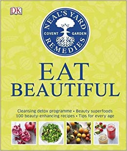 Neal's Yard Remedies Eat Beautiful : Cleansing detox programme * Beauty superfoods* 100 Beauty-enhancing recipes* Tips for every age - фото книги