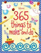 365 Things to Make and Do - фото обкладинки книги