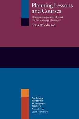 Cambridge Handbooks for Language Teachers: Planning Lessons and Courses: Designing Sequences of Work for the Language Classroom - фото книги