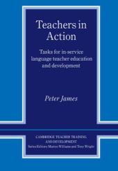 Cambridge Teacher Training and Development: Teachers in Action: Tasks for In-Service Language Teacher Education and Development - фото обкладинки книги