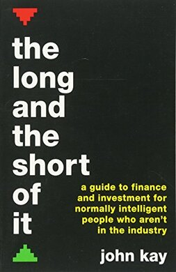 The Long and the Short of It: A guide to finance and investment for normally intelligent people who aren't in the industry - фото книги