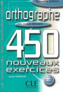 450 nouveaux exerc Orthographe Debut Livre + corriges (підручник) - фото книги