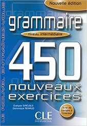 450 nouveaux exercices Grammaire Intermediaire Avance Livre+corriges (підручник) - фото обкладинки книги