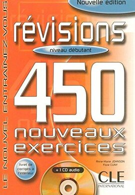 450 nouveaux exercices Revisions Debutant Livre+corriges+CD audio(підручник+аудіодиск) - фото книги