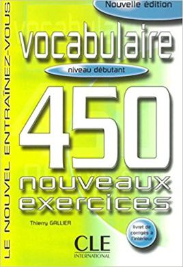 450 nouveaux exercices Revisions Intermediaire Livre+corriges+CD(підручник+аудіодиск) - фото книги