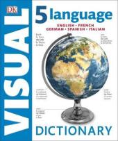 5 Language Visual Dictionary : English, French, German, Spanish, Italian - фото обкладинки книги