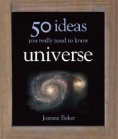 50 Ideas You Really Need to Know: Universe - фото обкладинки книги