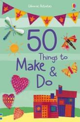 50 Things to Make and Do - фото обкладинки книги