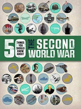 50 Things You Should Know About the Second World War - фото книги