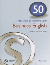 Посібник 50 Ways to Improve Your Business English